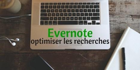 Optimiser les recherches dans Evernote | BàON - la Boite à Outils Numériques | Scoop.it