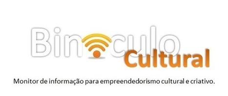 Binóculo Cultural | Investimentos em Cultura | Scoop.it