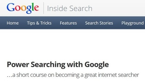 Sign Up for Google's Power Searching Online Course to Boost Your Google-Fu | Understanding GooglePlus | Scoop.it