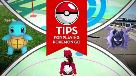Tips for playing Pokémon Go | INTRODUCTION TO THE SOCIAL SCIENCES DIGITAL TEXTBOOK(PSYCHOLOGY-ECONOMICS-SOCIOLOGY):MIKE BUSARELLO | Scoop.it