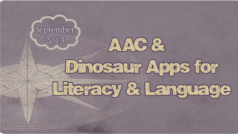 AAC & Dinosaur Apps for Literacy and Language - PrAACtical AAC ... | Kate Ahern AAC | Scoop.it