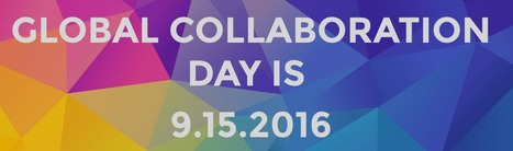 Global Collaboration Day | 3D Virtual-Real Worlds: Ed Tech | Scoop.it