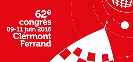 62e congrès de l'ABF à Clermont-Ferrand du 9 au 11 juin 2016 | Bib & Web | Scoop.it