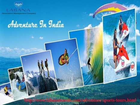 Delve into some of the sensational tours in India | Adventure tours | Adventure Tours | Scoop.it