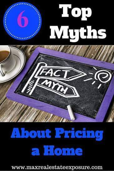 Myths About Properly Pricing a Home For Sale | Real Estate Articles Worth Reading | Scoop.it