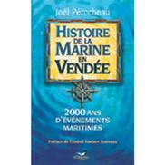 Joël Pérocheau : Histoire de la Marine en Vendée | Revue de Web par ClC | Scoop.it