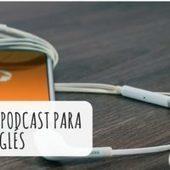 Los mejores podcast para aprender inglés | desdeelpasillo | Scoop.it