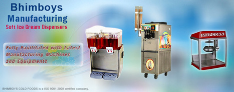 Softy Ice Cream Machine & Popcorn Machine Manufacturers India,Chennai | Softy Ice Cream Machine & Popcorn Machine Manufacturers India,Chennai | Scoop.it