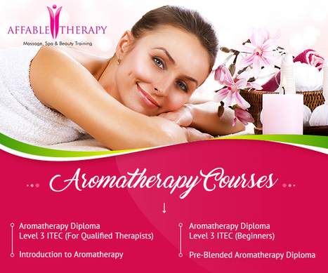 A Brief Description of Aromatherapy Courses | Massage Training and Beauty Therapy | Scoop.it