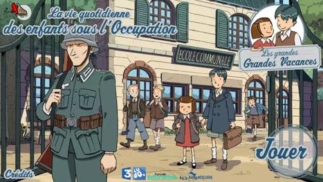 Les grandes grandes vacances - Jeu ludo-éducatif sur le thème du quotidien des enfants pendant la seconde guerre mondiale   francetv éducation   Gamification et Serious Game   Scoop.it