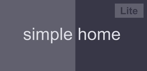 Simple Home (Lite) - Applications Android sur GooglePlay | Android Apps | Scoop.it