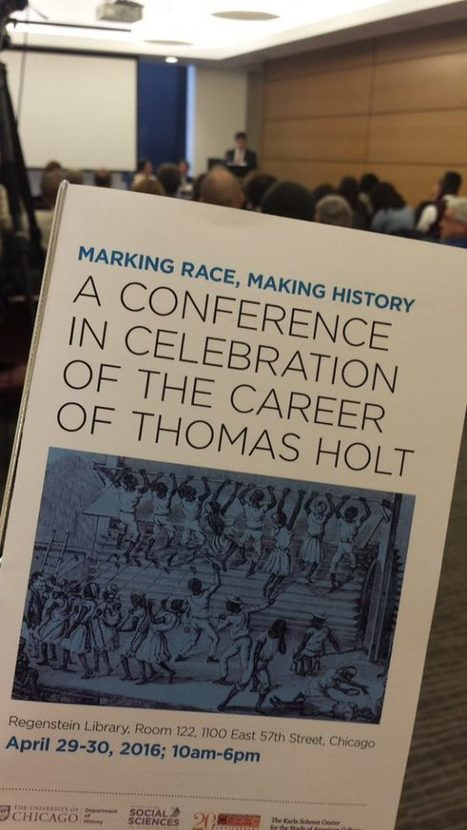 When Scholars Cry: Celebrating the Career of Thomas C. Holt | Diverse Books and Media | Scoop.it