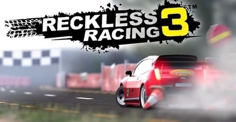 Reckless Racing 3 v1.1.1 Apk + Data | Android Apps | Top Games Zone | Scoop.it