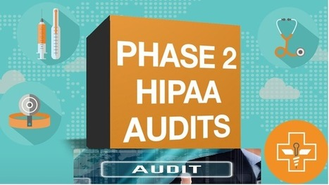 Get a complete understanding of HIPAA Phase 2 audits | mentorhealth | Scoop.it