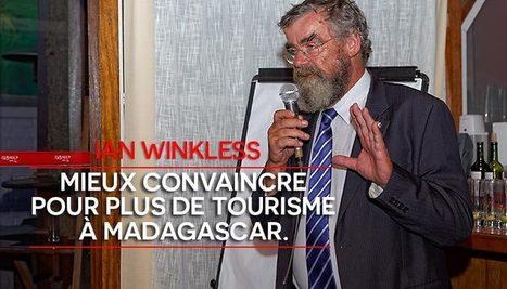 Ian Winkless : biodiversité et tourisme à Madagascar - DwizerNews | Tourisme, voyage, séjour, vacances | Scoop.it