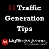 11 Traffic Generation Tips From 11 Different Bloggers | Basic Blog Tips | Scoop.it