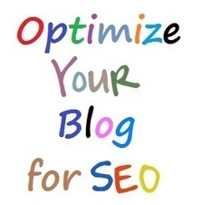 Why and How Modern Day Online Marketers Optimize Their Blogs | Open Source Customization | Scoop.it