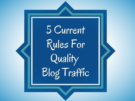 5 Current Rules For Quality Blog Traffic   content syndication   Scoop.it