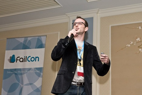 FailCon Puts Failure on a Stage, Tells Entrepreneurs What Not to Do | FailCon | Scoop.it