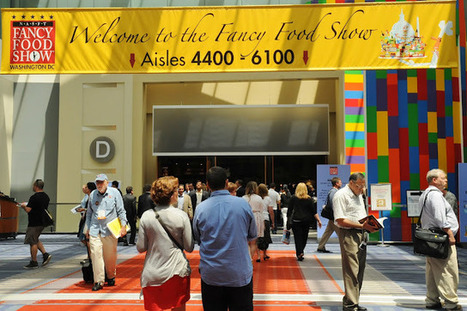Oggi a New York: Apre il Fancy Food Show, vetrina mondiale di ... | Food & Beverage - Art,Communication & Marketing | Scoop.it