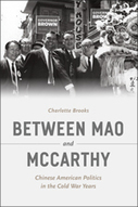 Between Mao and McCarthy | Chinese American history | Scoop.it