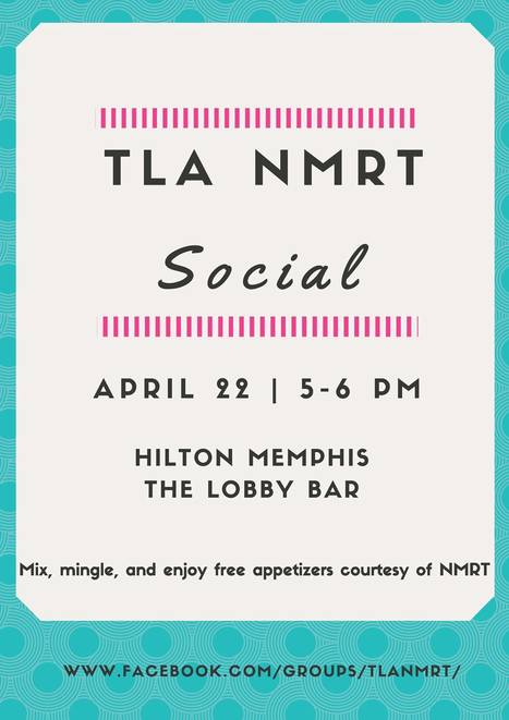 TLA New Member Roundtable Social on April 22 at annual conference | Tennessee Libraries | Scoop.it