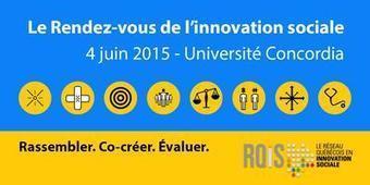 Le Rendez-vous de l'innovation sociale | Coopération, libre et innovation sociale ouverte | Scoop.it