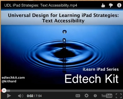 Universal Design for Learning iPad Strategies: Text Accessibility | Universal Design for Learning (UDL) | Scoop.it
