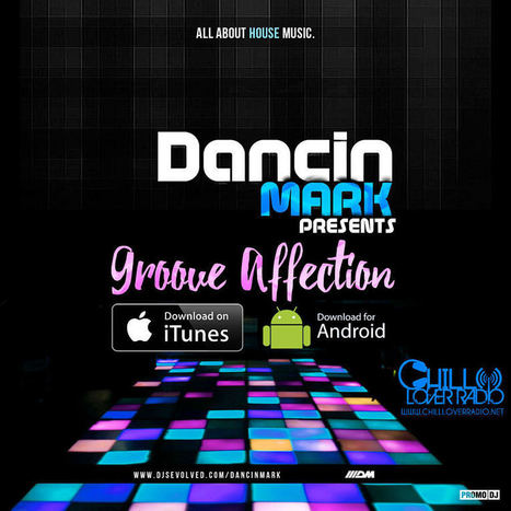 Groove Affection Radio Show Ep 03 | Chill Lover Radio Podcast Updates | Scoop.it