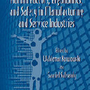 Advances in Human Factors, Ergonomics, and Safety in Manufacturing and Service Industries (Advances in Human Factors and Ergonomics Series) book download<br/><br/>Waldemar Karwowski and Gavriel Salvendy<br/><br/><br/>... | UX &amp; Human Factors | Scoop.it
