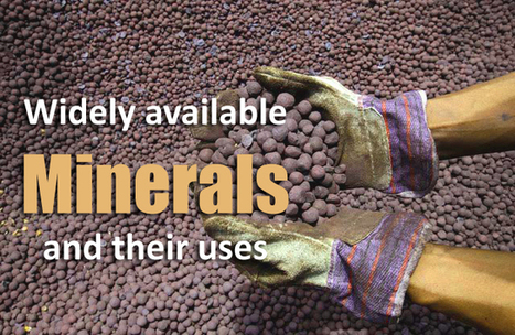Widely available Minerals and their uses | Extraction industries in India | Scoop.it