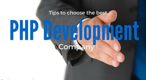 Why Is It Important To Choose A PHP Web Development Company For Great Success? | Web Design & Web Development India | Softqube Technologies | Scoop.it