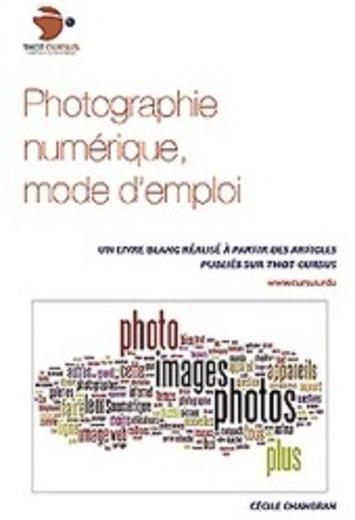 Livre blanc : Photographie Numérique - mode d'emploi | TIC et TICE mais... en français | Scoop.it