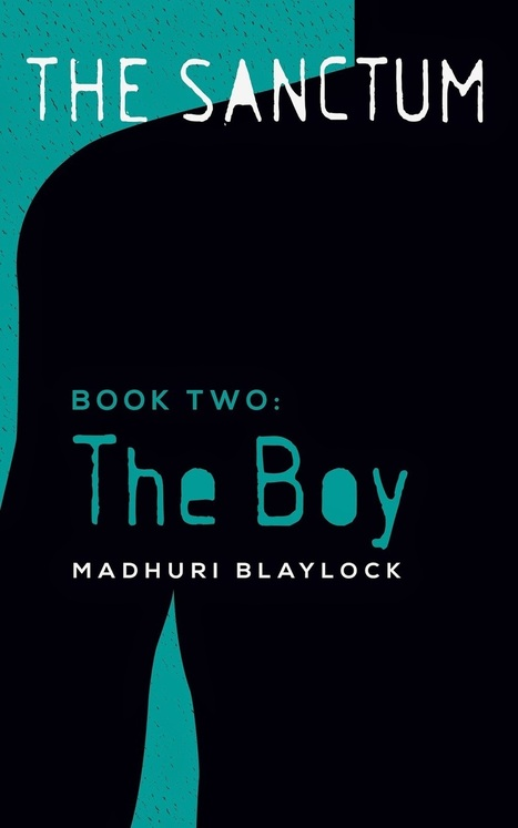 Pebble In The Still Waters: Guest Post: THE BOY - Cover Reveal and Giveaway: Madhuri Blaylock | Project Management and Quality Assurance | Scoop.it