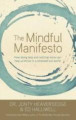 The Mindful Manifesto -  Awareness, Engagement, and Choice | Mindfulness Unbound | Scoop.it