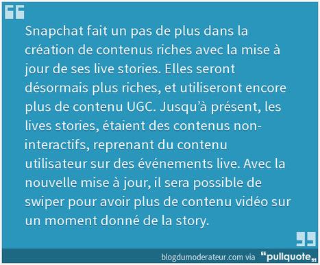 Snapchat lance Story Explorer pour un contenu live plus riche - Blog du Modérateur | Geeks | Scoop.it