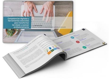 Ebook gratuito: 10 Competencias digitales y más de 50 herramientas TIC esenciales para profesores | paprofes | Scoop.it