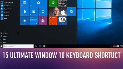 15 Ultimate Keyboard Shortcuts that You Need to Know in Window 10 | prophethacker | Scoop.it