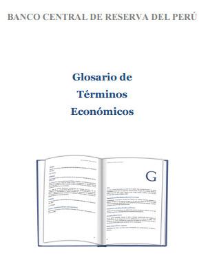 (ES) (EN) (PDF) - Glosario de términos económicos | Banco Central de Reserva del Perú | Glossarissimo! | Scoop.it