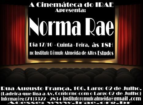NORMA RAE | CINE-CLUBE Prof. PINTO DE AGUIAR | Scoop.it