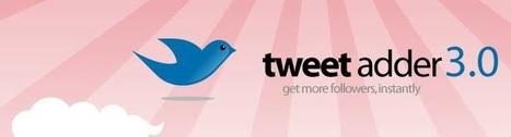 Tweet Adder 3: un outil Twitter pour entrepreneurs pressés   On avance sur TWITTER   Scoop.it
