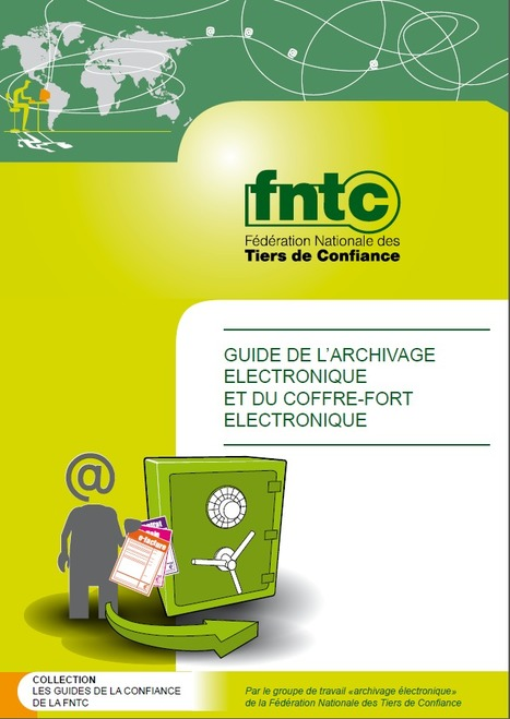 Guide de l'archivage et du coffre-fort électronique | Time to Learn | Scoop.it