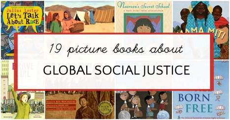 Social Justice Books for Kids to Teach about Global Issues | AdLit | Scoop.it
