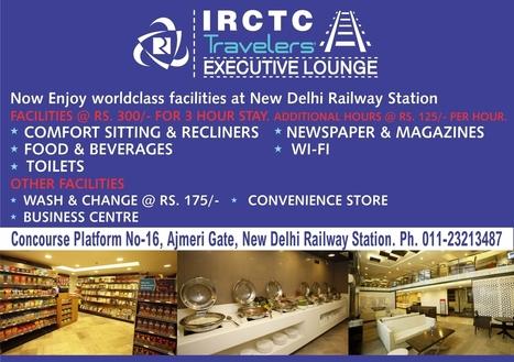 Irctc executive lounge at NDLS | IRCTC Info | Scoop.it