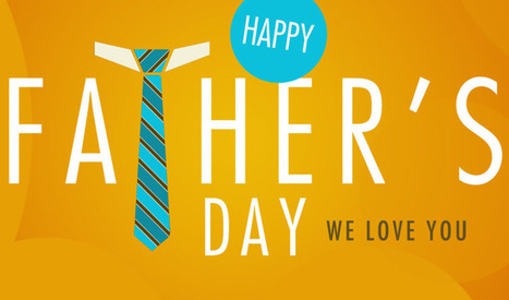 Happy Father's Day | Self Storage | Scoop.it