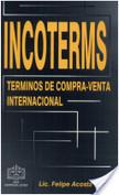 Incoterms, Términos de Compra- Venta Internacional | Mercadeo internacional y compras | Scoop.it