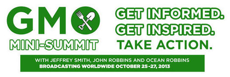 Free Online 3-Day GMO Summit (October 25-27, 2013): Register Today! | Food: Thy True Medicine | Scoop.it