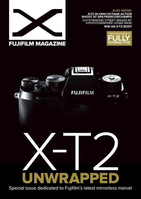 Check out issue 15 of the free Fujifilm X Magazine | Fujifilm X Series APS C sensor camera | Scoop.it