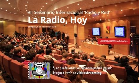 La salud de la radio a debate mañana en el VII Seminario Radio y Red 2015 en Zaragoza con Aragon Radio | Radio 2.0 (Esp) | Scoop.it