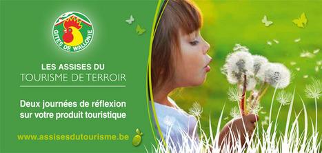 Les Assises du Tourisme de Terroir – les 10 et 22 mai 2012 « Gîtes ... | Gastronomie et tourisme | Scoop.it